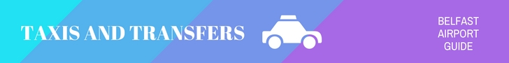 Belfast Airport Guide Taxis and Transfers header