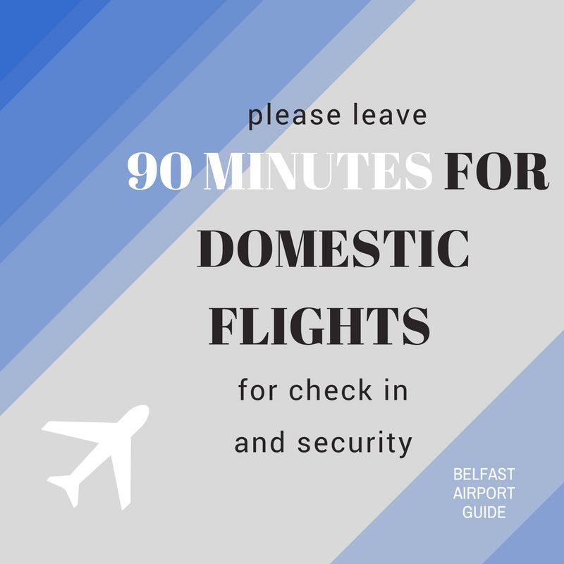 domestic flights at belfast airport guide_ please leave 90 minutes