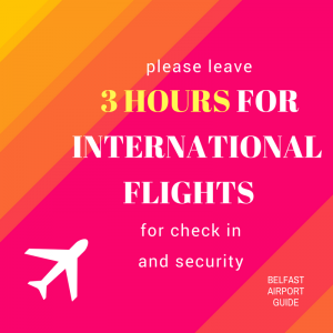 For international departures, leave 3 hours to clear security and board your plane