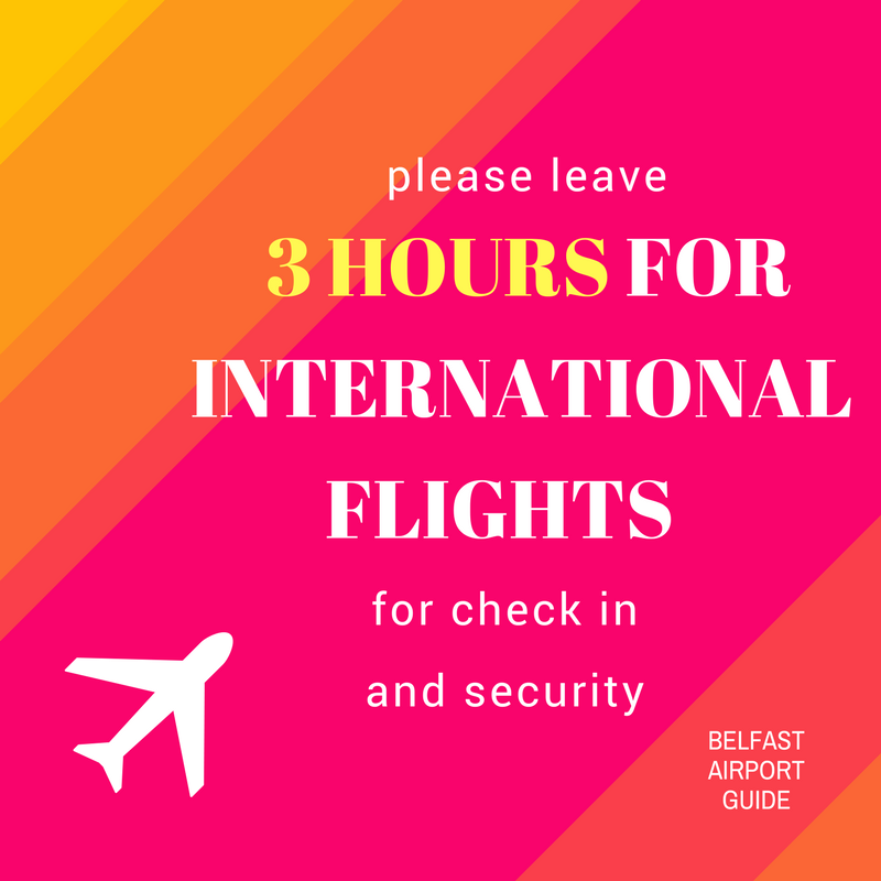 international flights at belfast airport guide_ please leave 3 hours