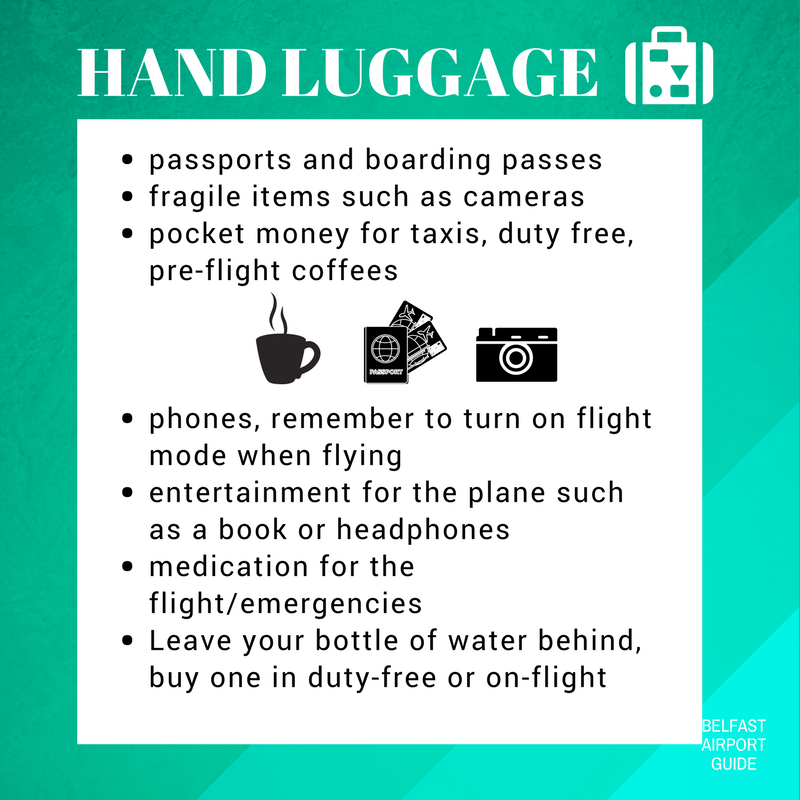 What to pack in your hand luggage at Belfast Airport, valuables, money, passport