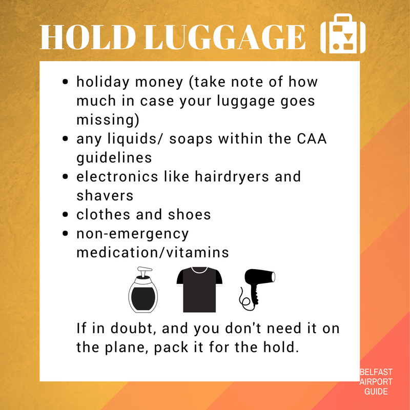 Hold luggage packing tips for Belfast Airport, electronics, soaps, clothes